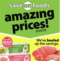 Save On Foods - Weekly Specials - Amazing Prices! Event Flyer