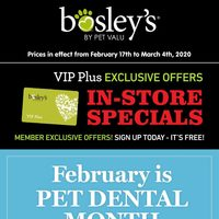 Pet Valu - Bosley's - V.I.P. Plus Exclusive Offers Flyer