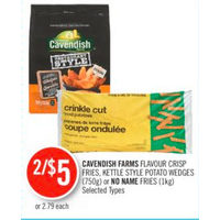 Cavendish Farms Flavour Crisp Fries, Kettle Style Potato Wedges Or No Name Fries