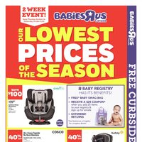 Babies R Us - 2 Week Event! - Lowest Prices of The Season Flyer