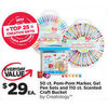 50 Ct. Pom-Pom Marker, Gel Pen Sets and 110 Ct. Scented Craft Bucket - $29.00