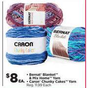 Michaels: Bernat Blanket & Mix Home Yarn, Caron Chunky Cakes