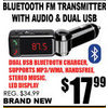 Bluetooth FM Transmitter With Audio & Dual USB  - $17.99