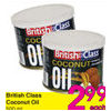 British Class Coconut Oil - $2.99