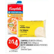 Campbell's Broth, No Name Rice Or Betty Crocker Mashed Potatoes  - 2/$4.00