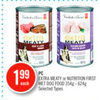Pc Extra Meaty Or Nutrition First Wet Dog Food - $1.99